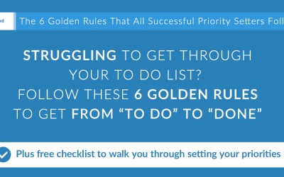 "Follow These 6 Golden Rules to Go From ""To Do"" to ""Done"""